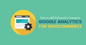 Add Google Analytics for WooCommerce