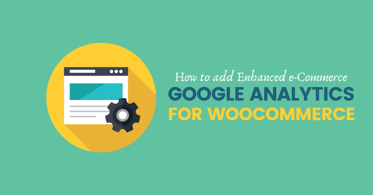 Add Google Analytics for WooCommerce