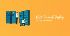 Best Laravel Hosting