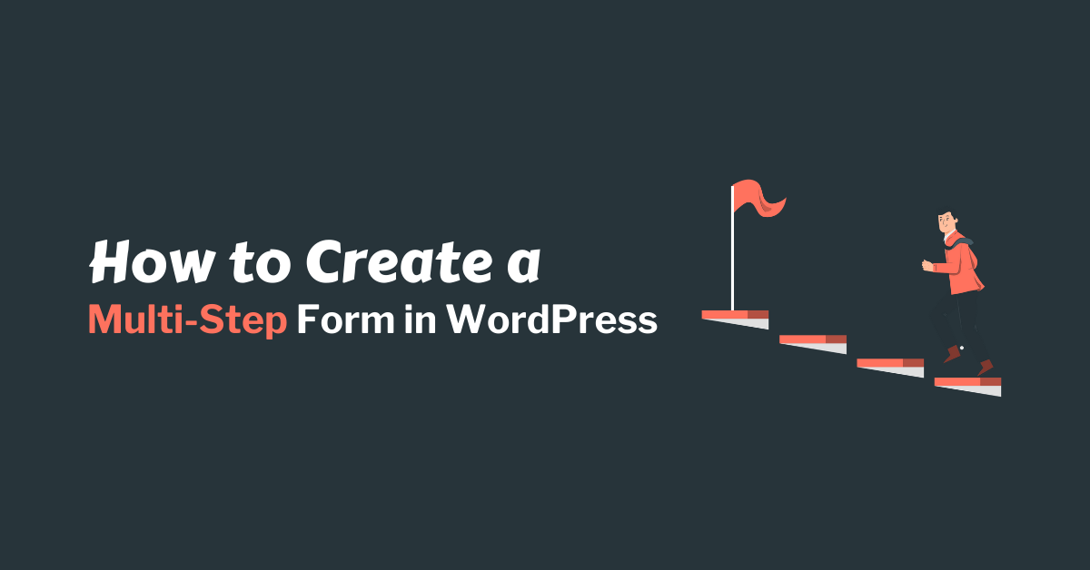 How to Create Multi Step Form in WordPress