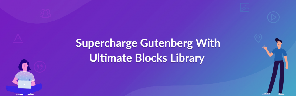 Ultimate Addon Gutenberg Blocks